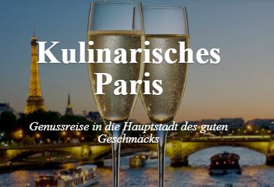 Kulinarischer Genuss – Gourmetreise Paris
